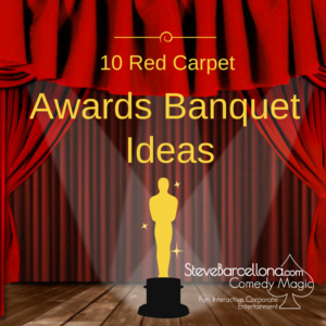 10 Red Carpet Awards Banquet Ideas Annual Awards Dinner Corporate event entertainment